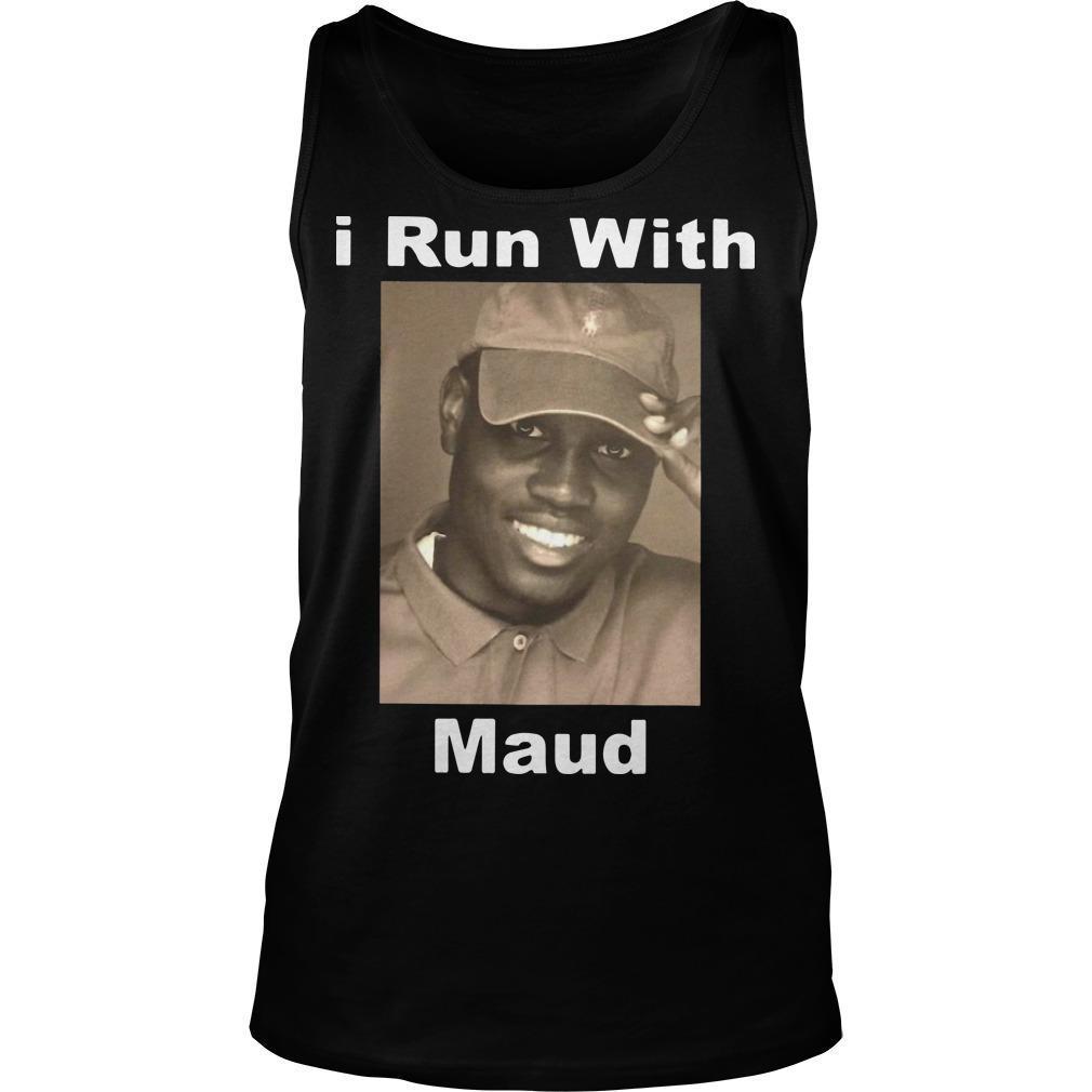 I Run With Maud Tank Top