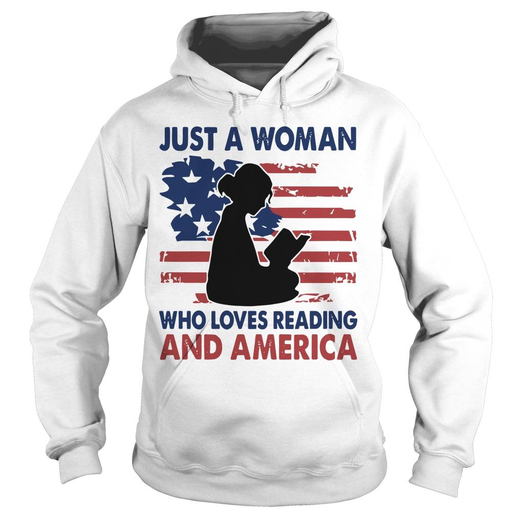 Just A Woman Who Loves Reading And America Hoodie