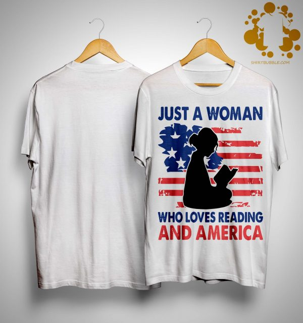 Just A Woman Who Loves Reading And America Shirt