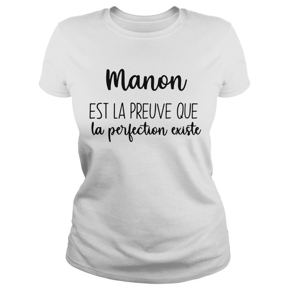 Manon Est La Preuve Que La Perfection Existe Longsleeve