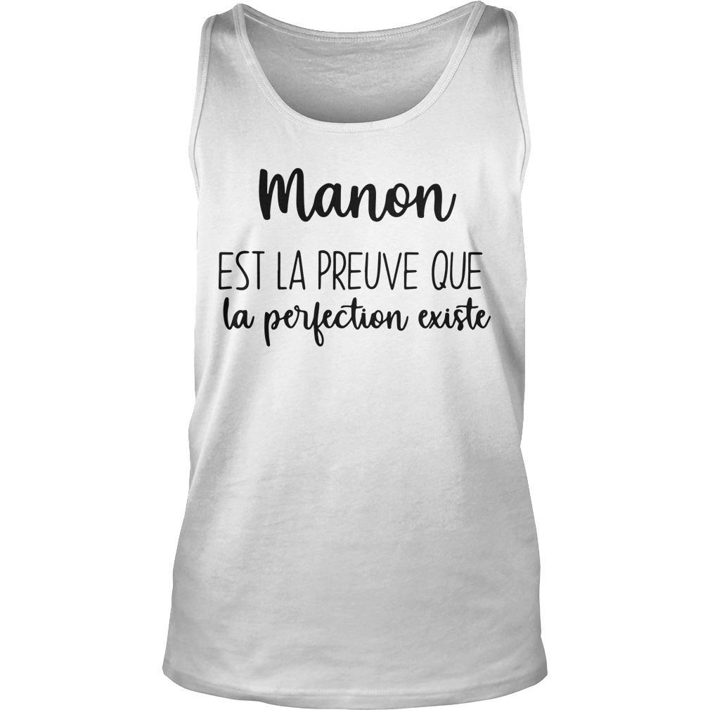 Manon Est La Preuve Que La Perfection Existe Tank Top