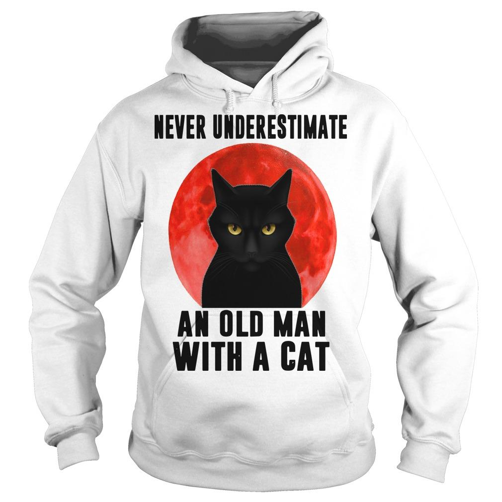 Never Underestimate An Old Man With A Cat Hoodie