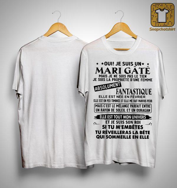 Oui Je Suis Un Mari Gâté Absolument Fantastique Shirt