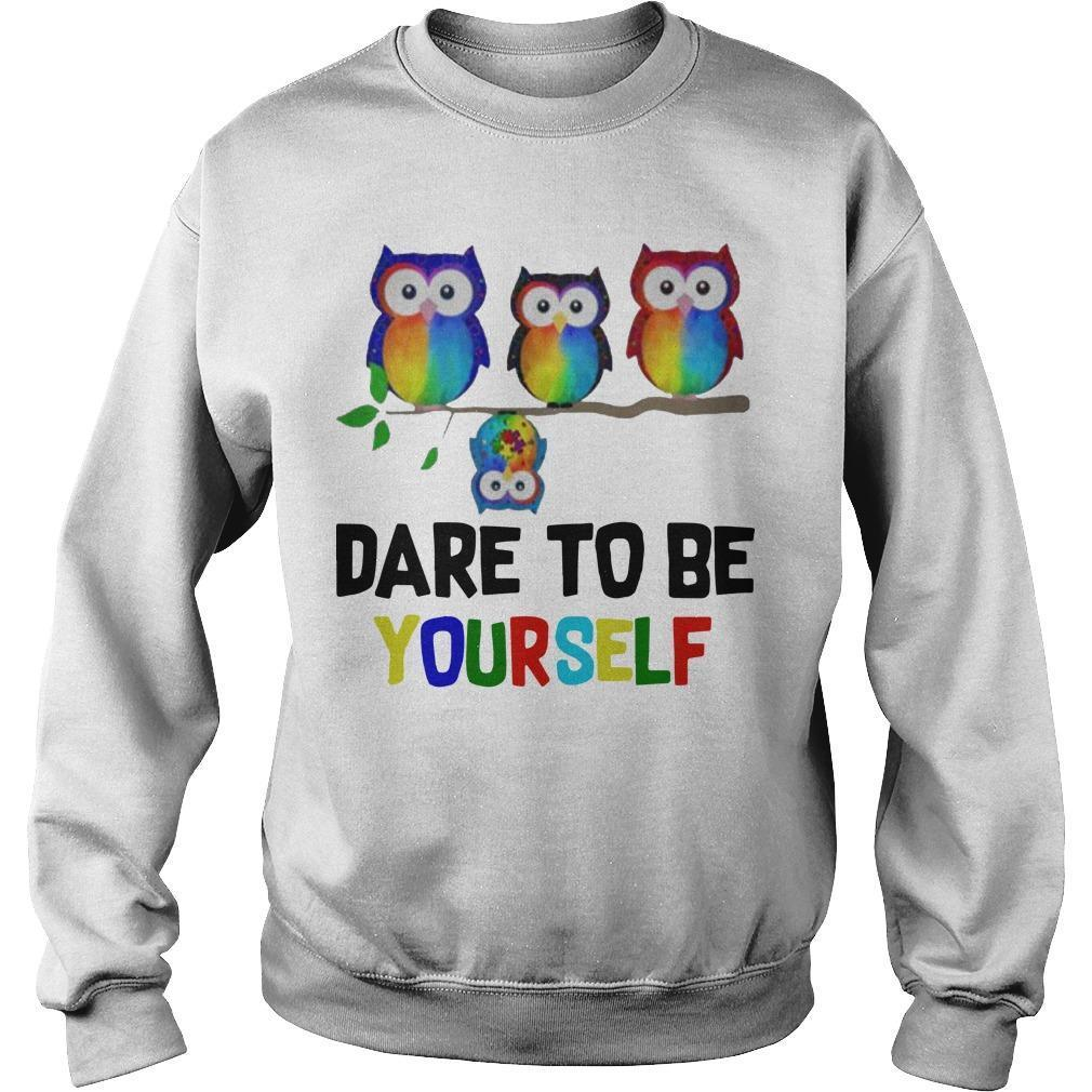 Owls Dare To Be Yourself Sweater