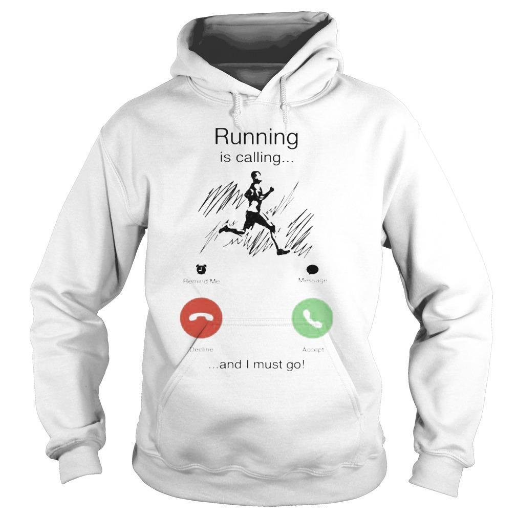 Running Is Calling And I Must Go Hoodie