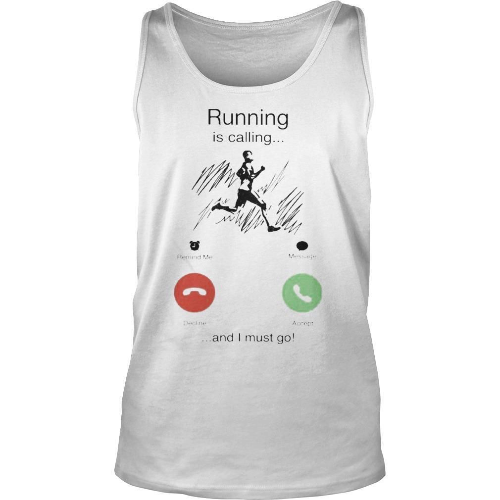 Running Is Calling And I Must Go Tank Top