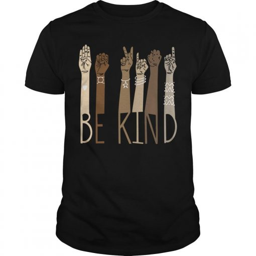 Sign Language Be Kind Shirt