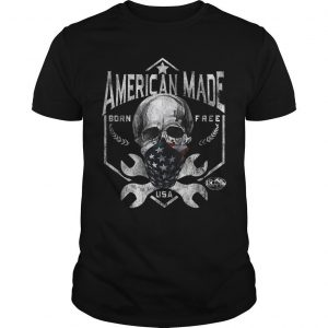 Skull American Made Born Free Usa Shirt