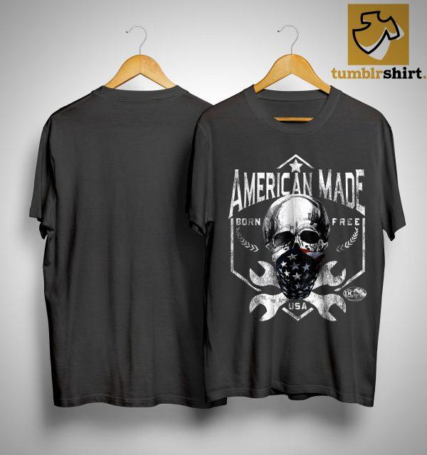 Skull American Made Born Free Usa Shirt