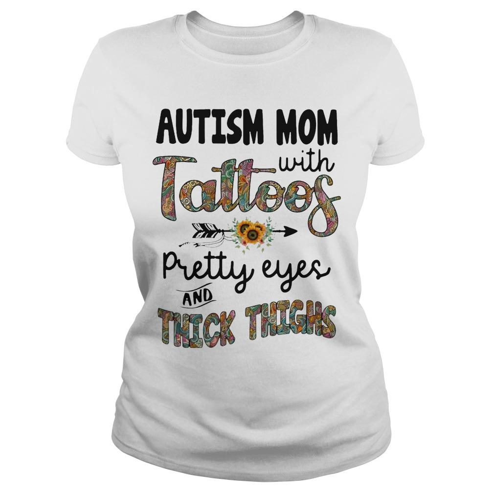 Sunflower Autism Mom With Tattoos Pretty Eyes And Thick Thighs Longsleeve