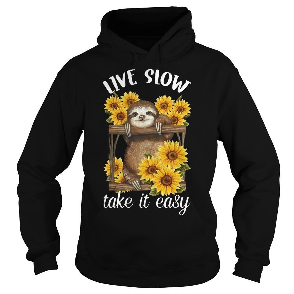 Sunflower Sloth Live Slow Take It Easy Hoodie