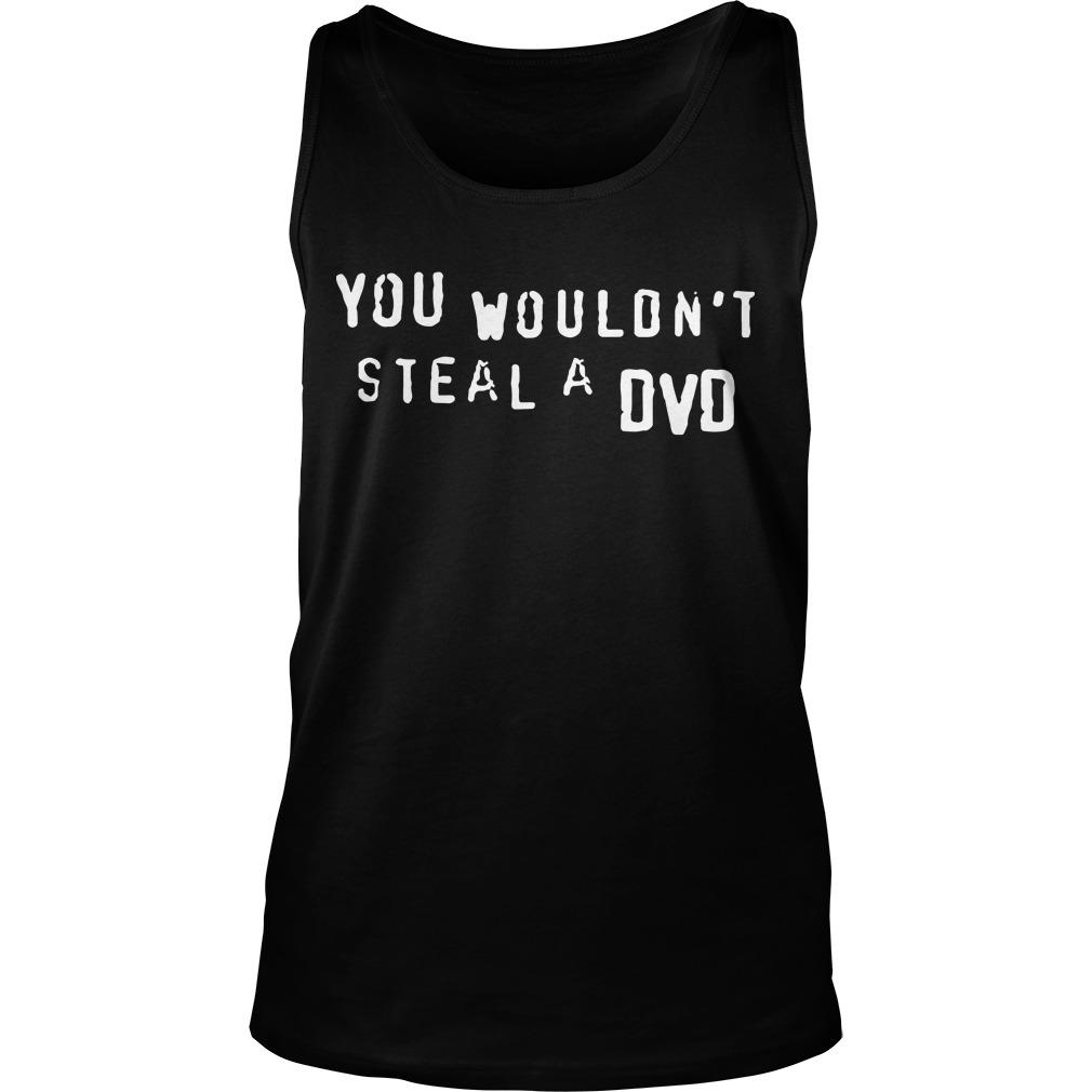 Super Yaki You Wouldn't Steal A Dvd Tank Top