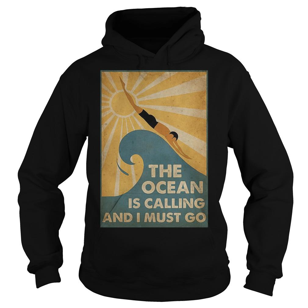 Swimming The Ocean Is Calling And I Must Go Hoodie