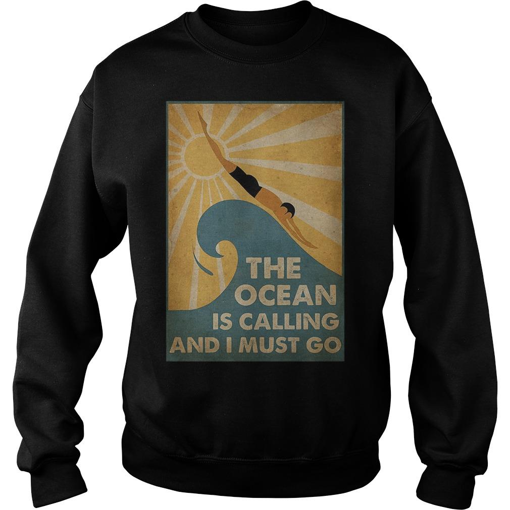 Swimming The Ocean Is Calling And I Must Go Sweater