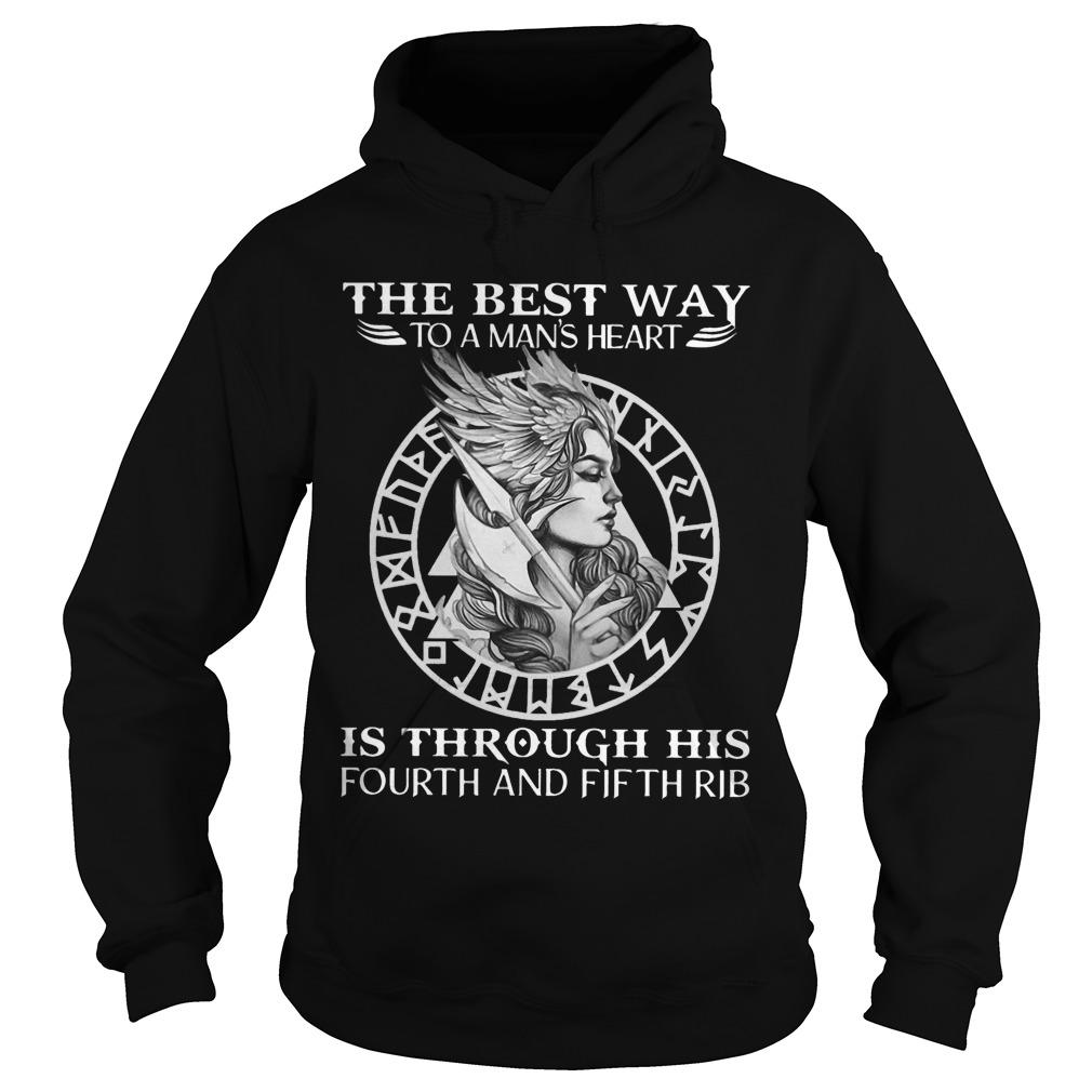 The Best Way To A Man's Heart Is Through His Fourth And Fifth Rib Hoodie