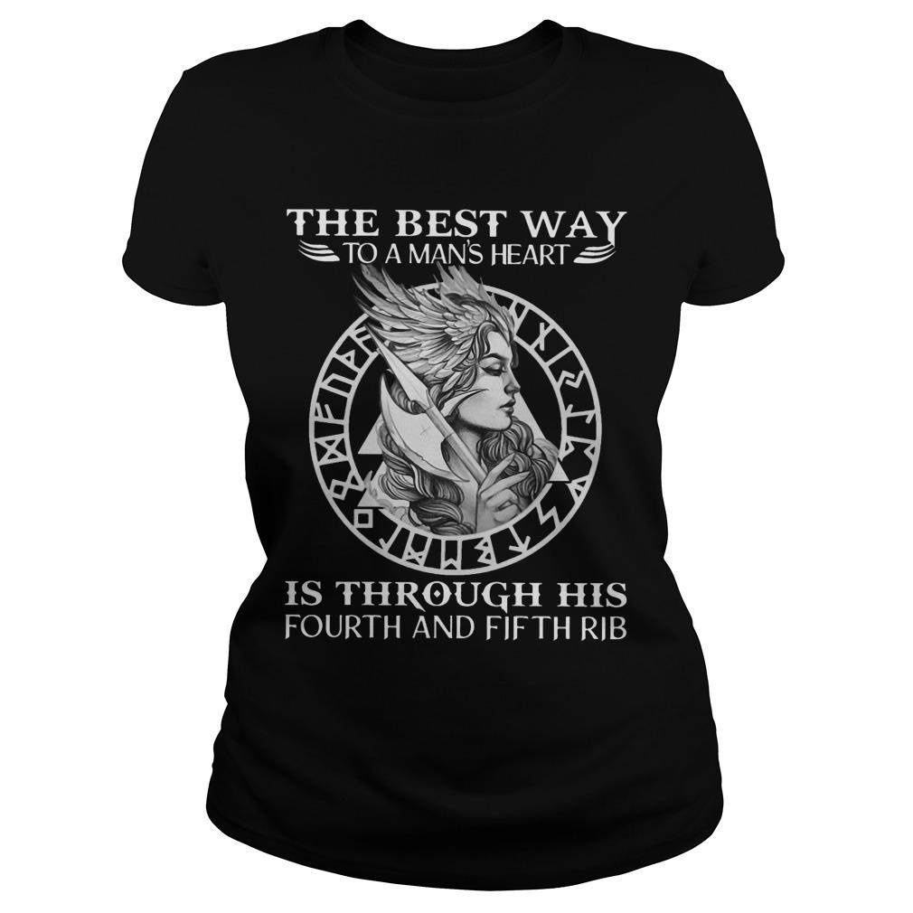 The Best Way To A Man's Heart Is Through His Fourth And Fifth Rib Longsleeve