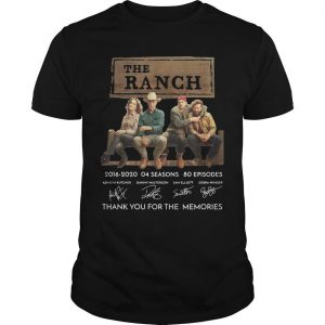 The Ranch 2016 2020 04 Seasons 80 Episodes Thank You For The Memories Shirt