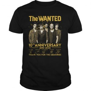 The Wanted 10th Anniversary 2010 2020 Thank You For The Memories Shirt