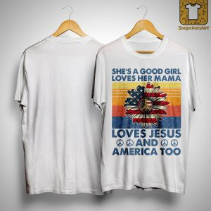 Vintage American Flag She's A Good Girl Loves Her Mama Loves Jesus America Shirt