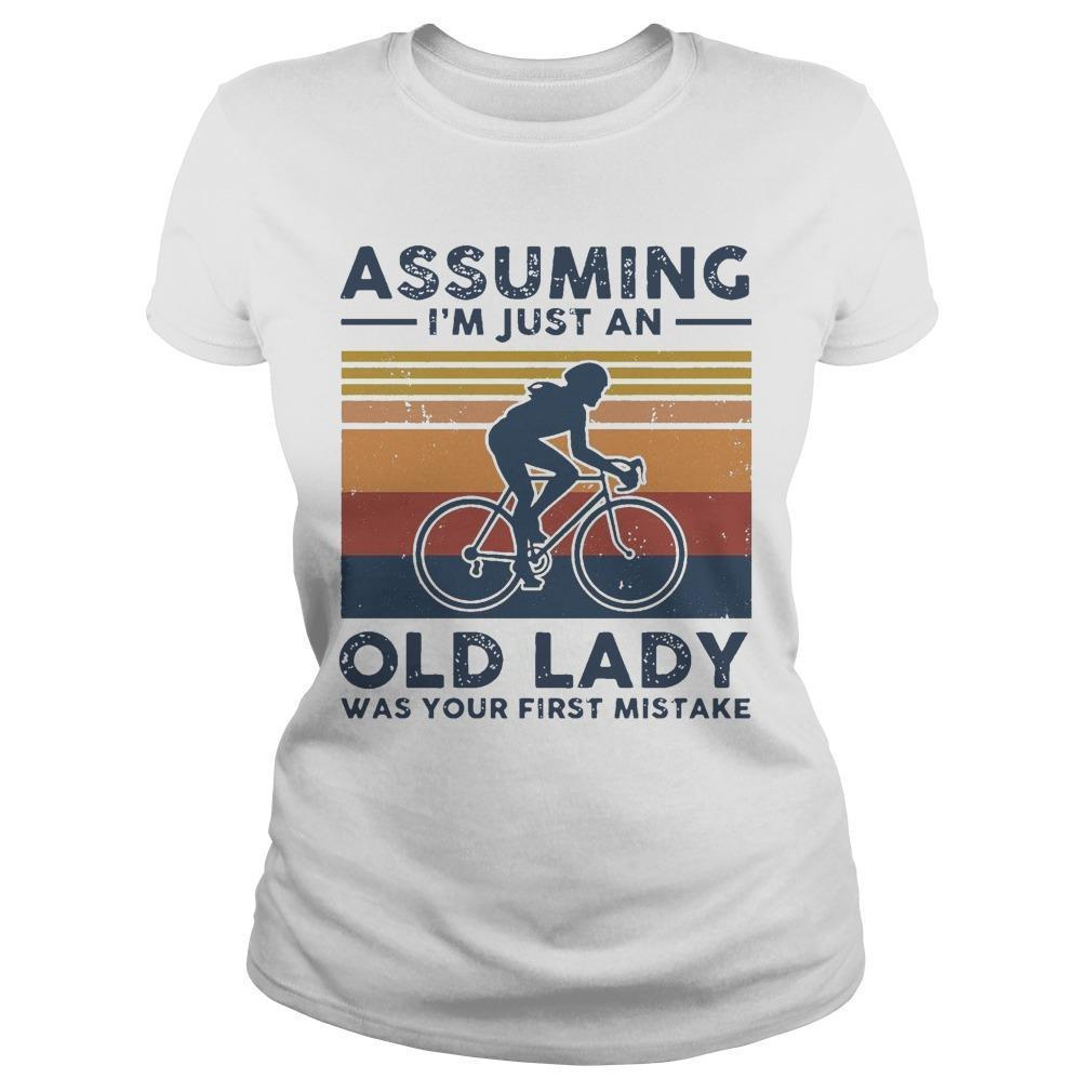 Vintage Biking Assuming I'm Just An Old Lady With Your First Mistake Longsleeve