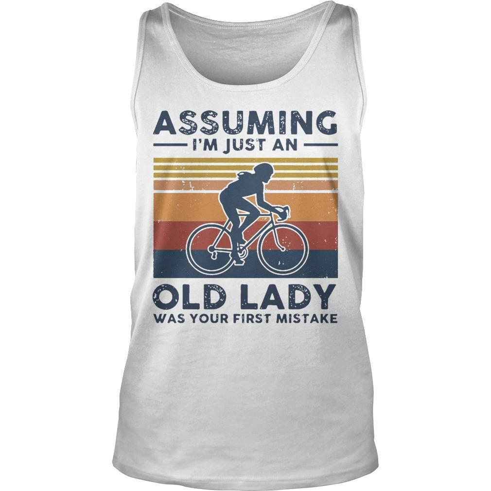 Vintage Biking Assuming I'm Just An Old Lady With Your First Mistake Tank Top
