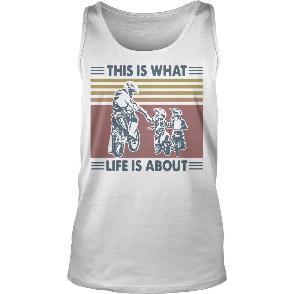 Vintage Father And Son Dirt Bike This Is What Life Is About Tank Top