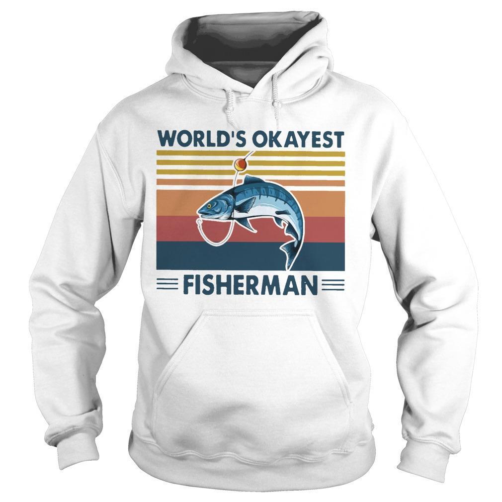 Vintage Fishing World's Okayest Fisherman Hoodie