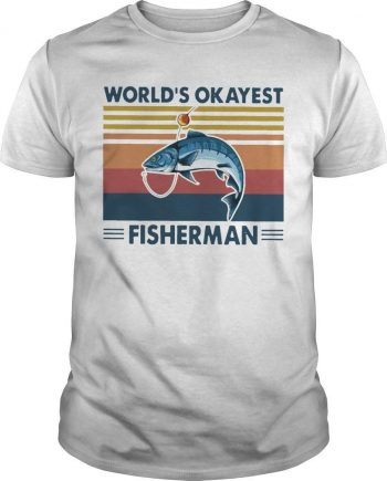 Vintage Fishing World's Okayest Fisherman Shirt