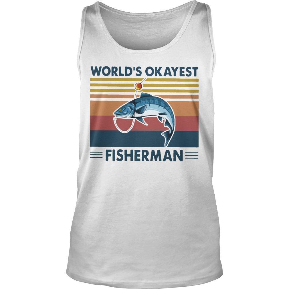 Vintage Fishing World's Okayest Fisherman Tank Top