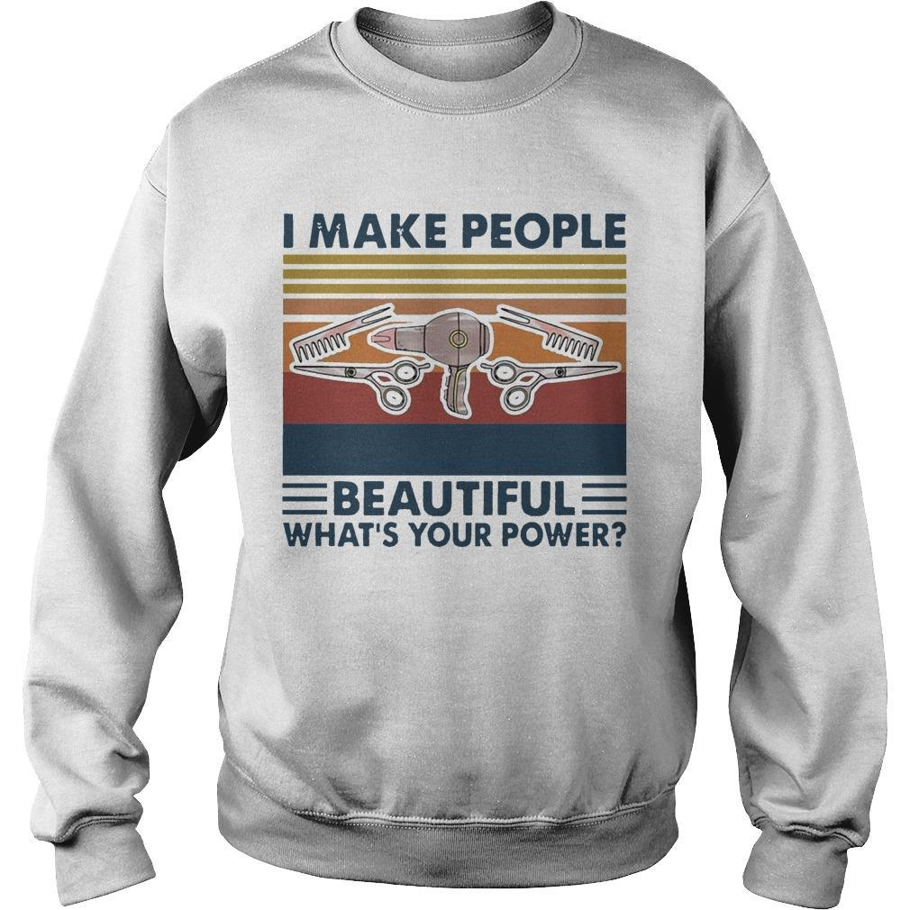 Vintage Hairstyle I Make People Beautiful What's Your Power Sweater