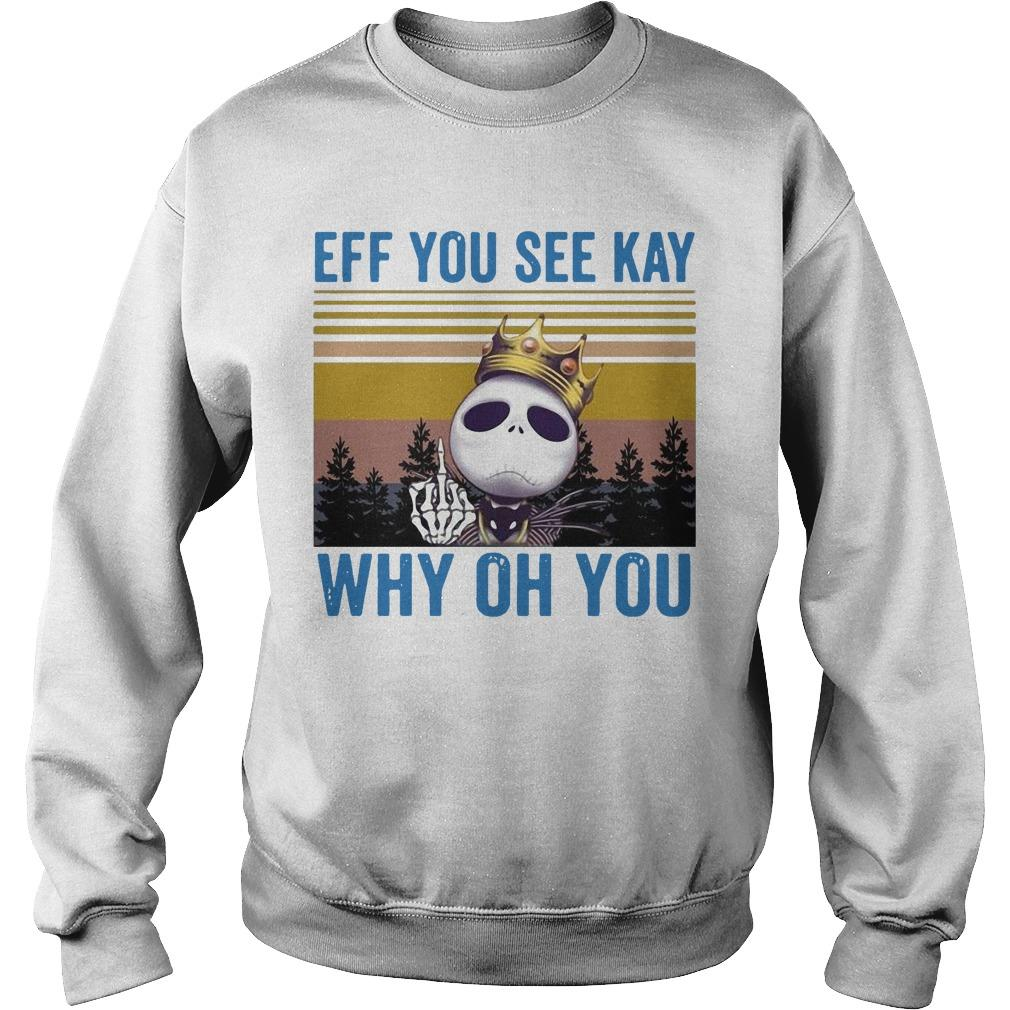 Vintage Jack Skellington Eff You See Kay Why Oh You Sweater