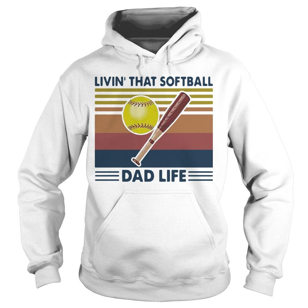 Vintage Livin' That Softball Dad Life Hoodie