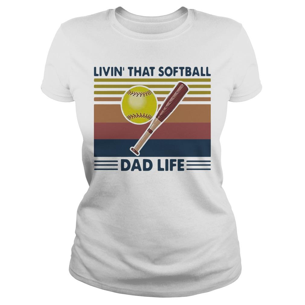 Vintage Livin' That Softball Dad Life Longsleeve