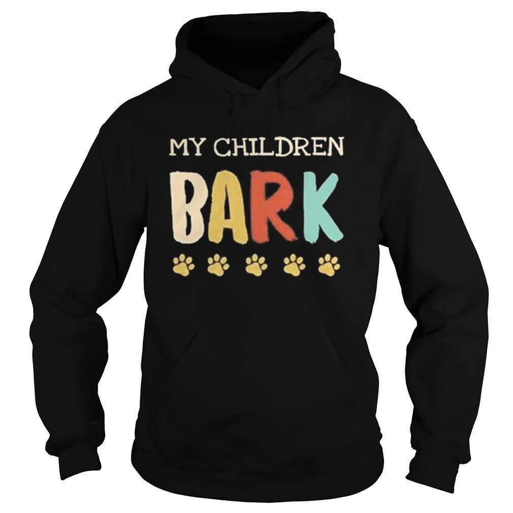 Vintage My Children Bark Hoodie