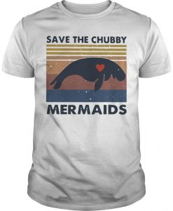 Vintage Save The Chubby Mermaids Shirt