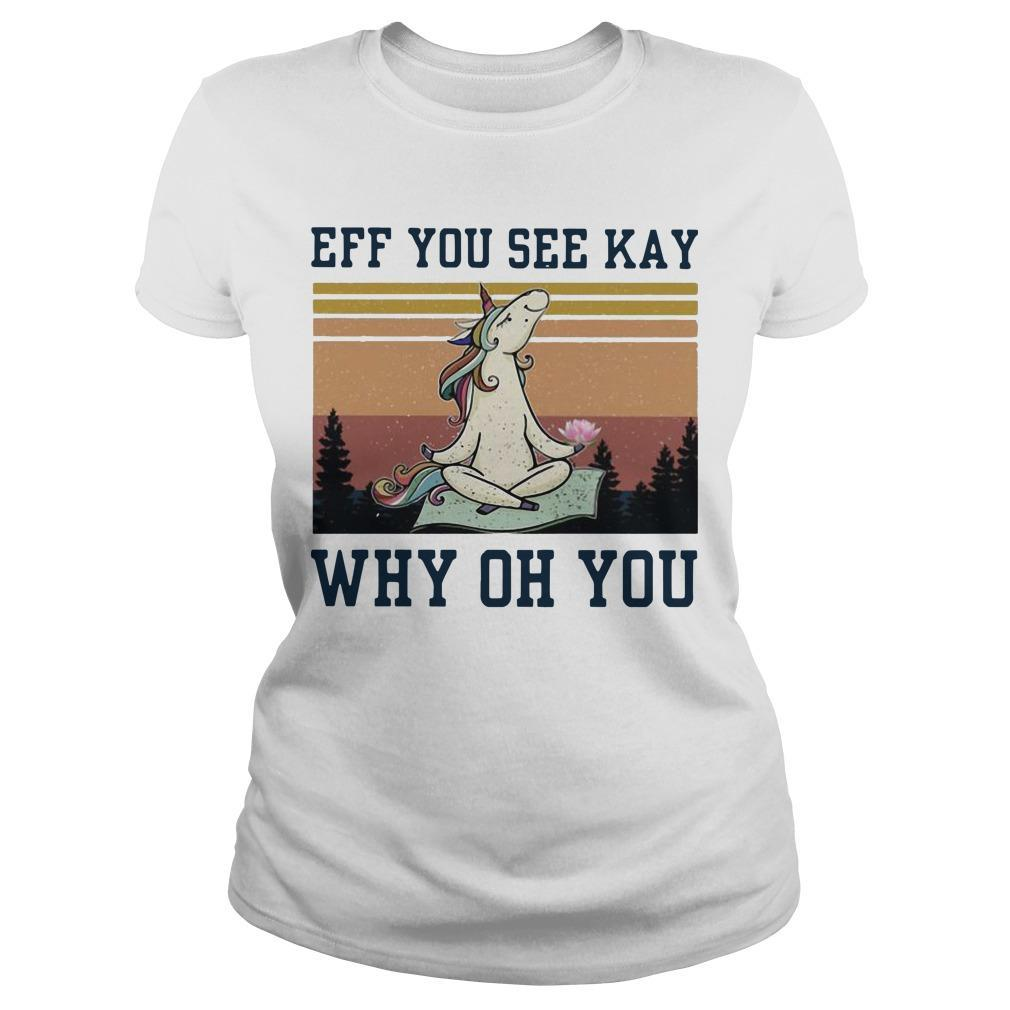Vintage Unicorn Eff You See Kay Why Oh You Longsleeve