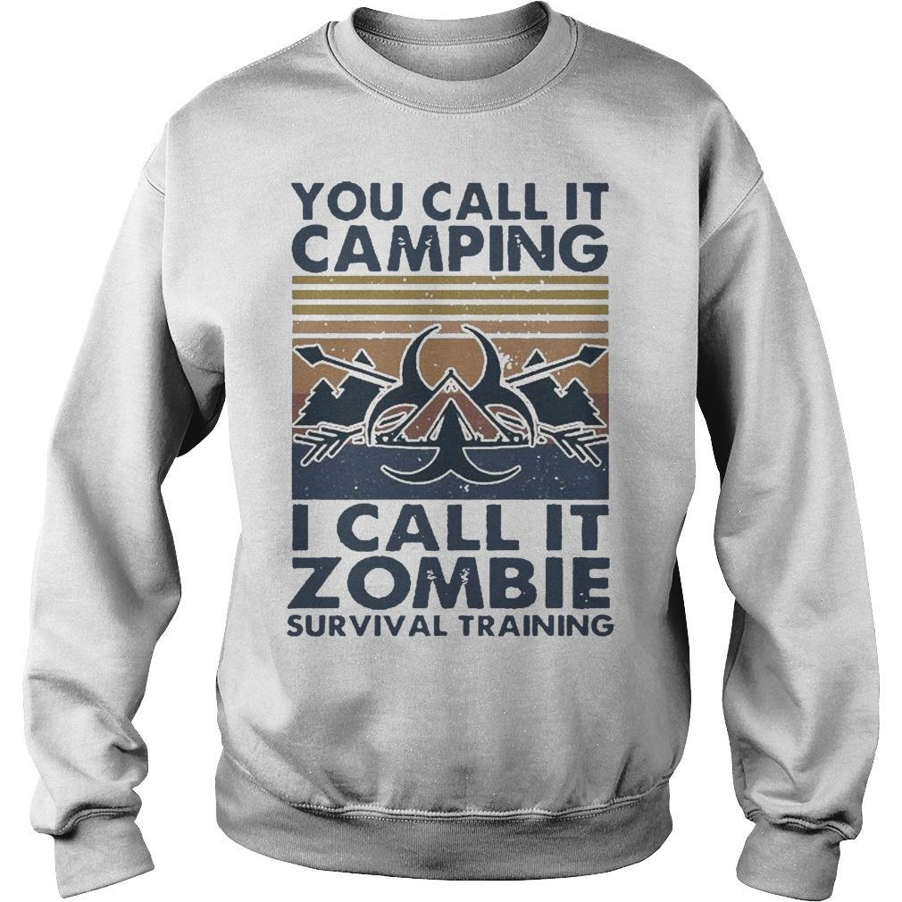 Vintage You Call It Camping I Call It Zombie Survival Training Sweater