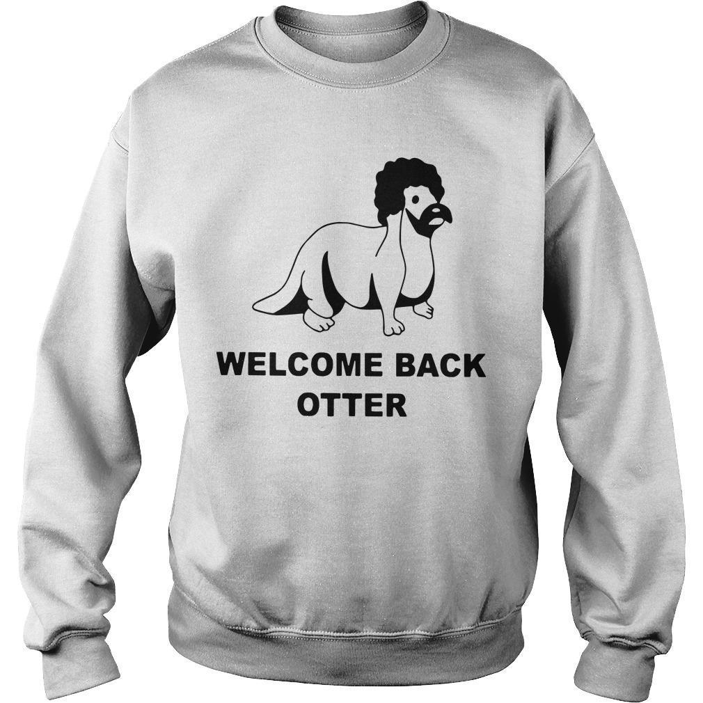 Welcome Back Otter Sweater