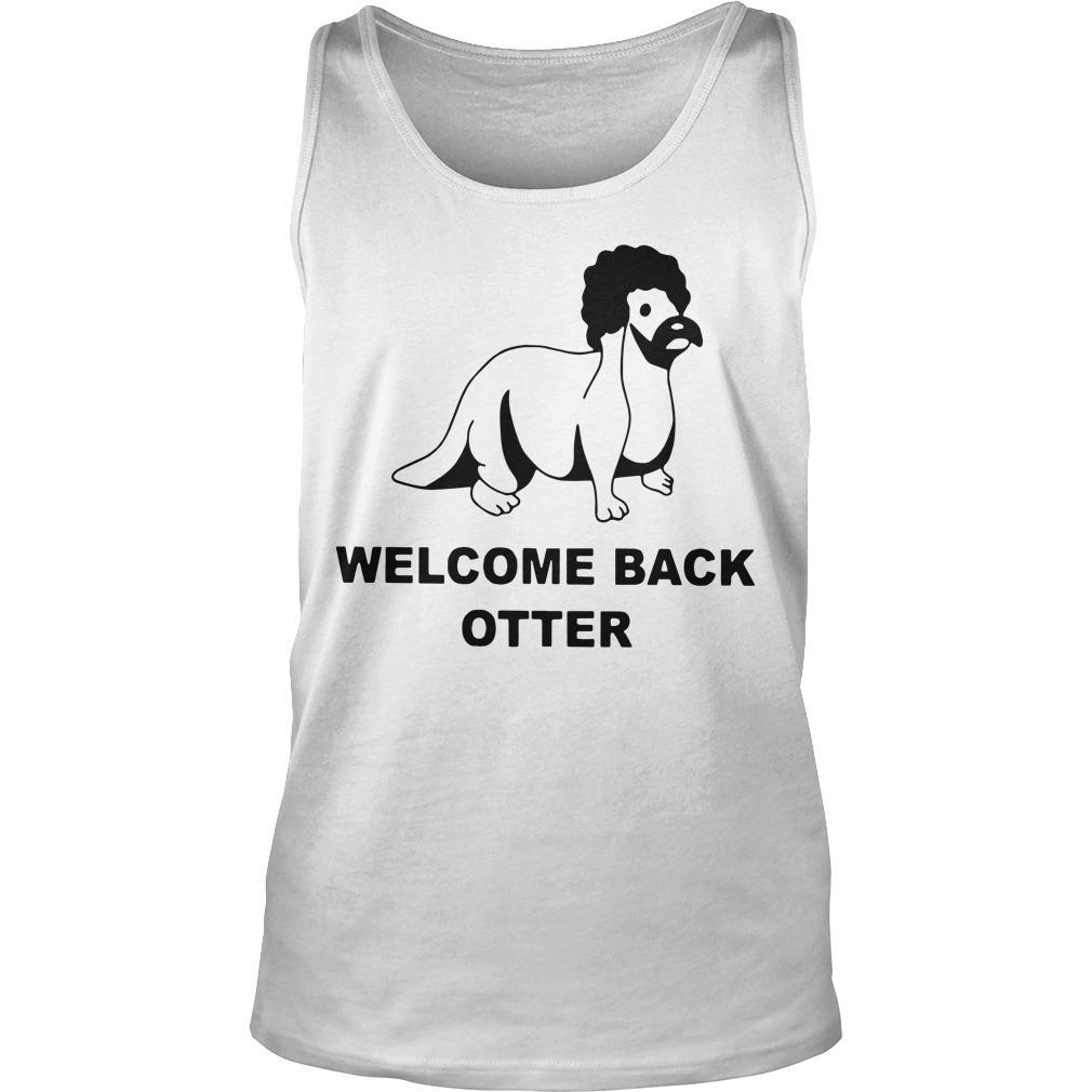 Welcome Back Otter Tank Top