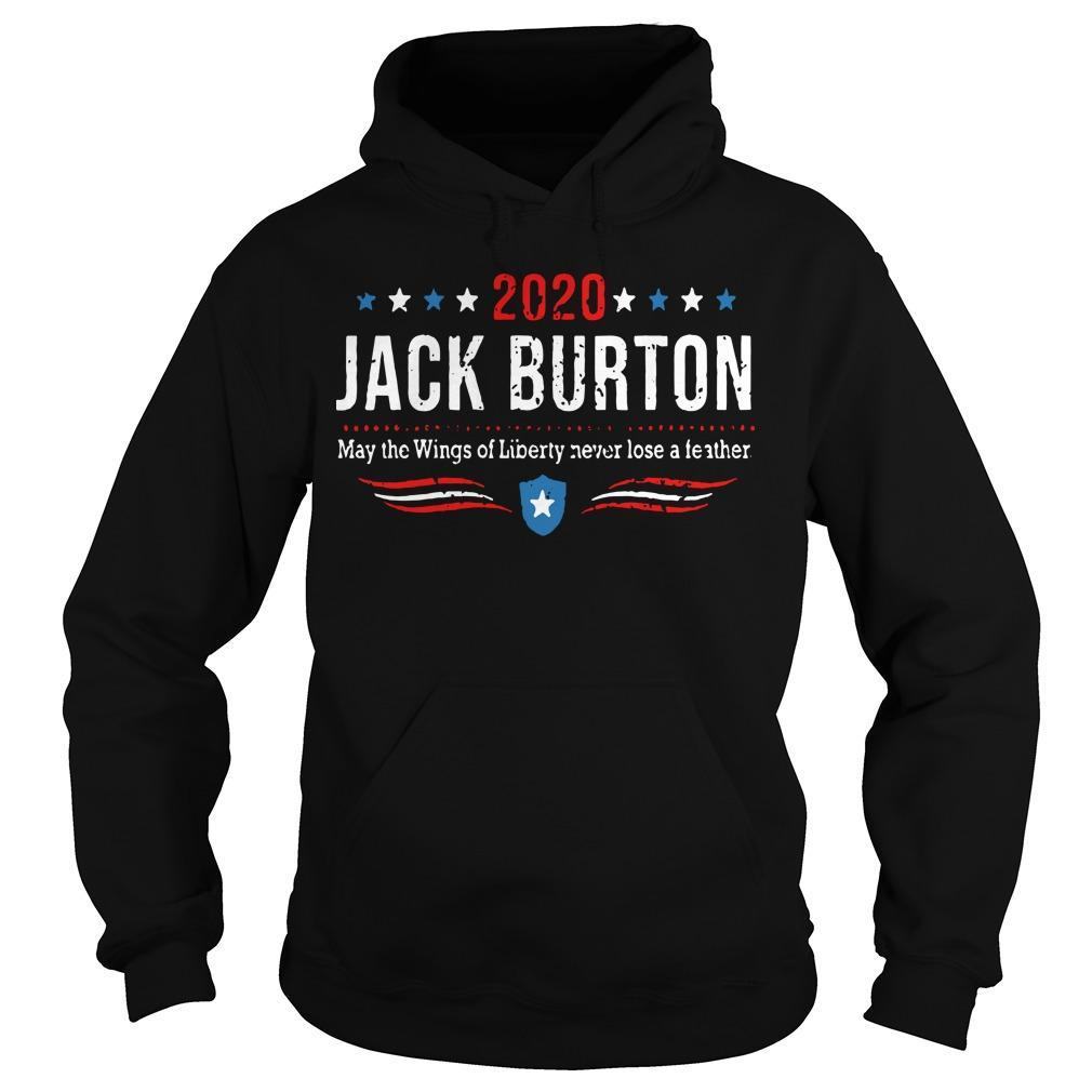 2020 Jack Burton May The Wings Of Liberty Never Lose A Feather Hoodie