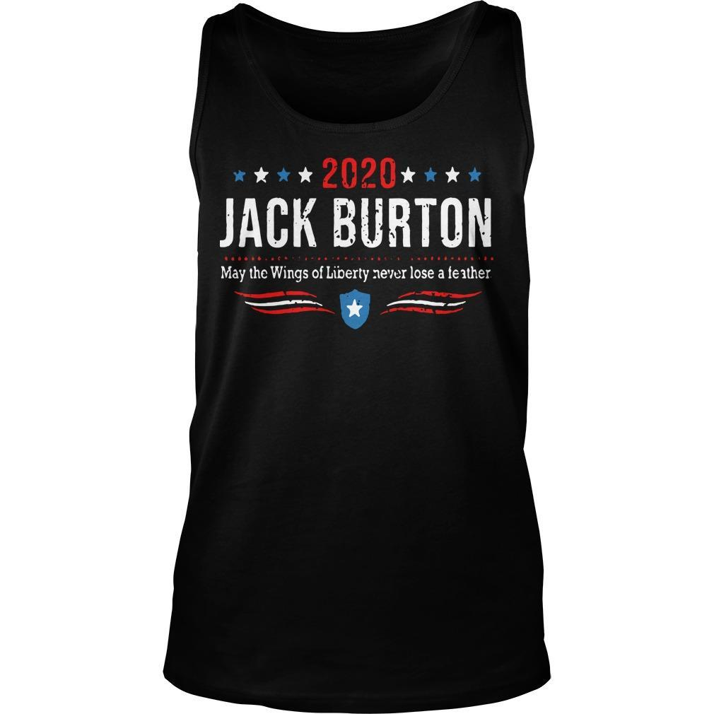 2020 Jack Burton May The Wings Of Liberty Never Lose A Feather Tank Top