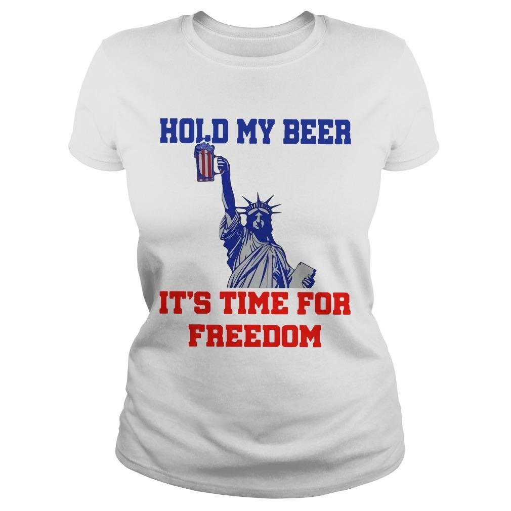 4th Of July Hold My Beer It's Time For Freedom Longsleeve