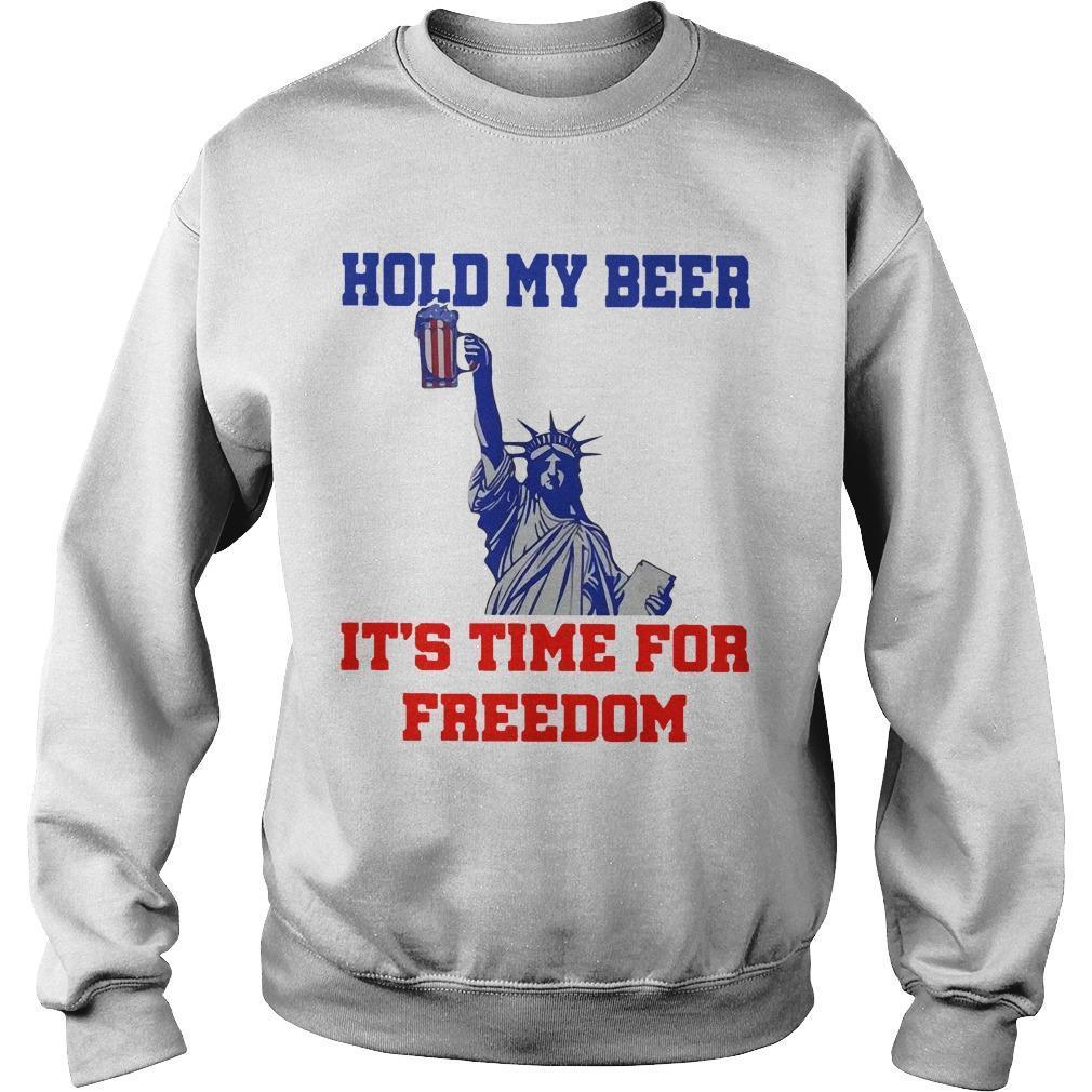 4th Of July Hold My Beer It's Time For Freedom Sweater
