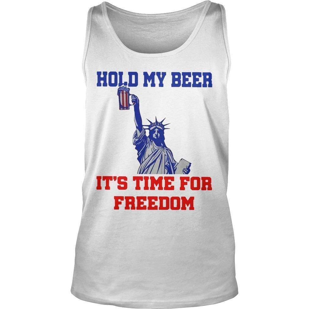 4th Of July Hold My Beer It's Time For Freedom Tank Top