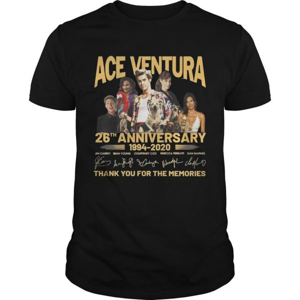 Ace Ventura 26th Anniversary 1994 2020 Thank You For The Memories Shirt
