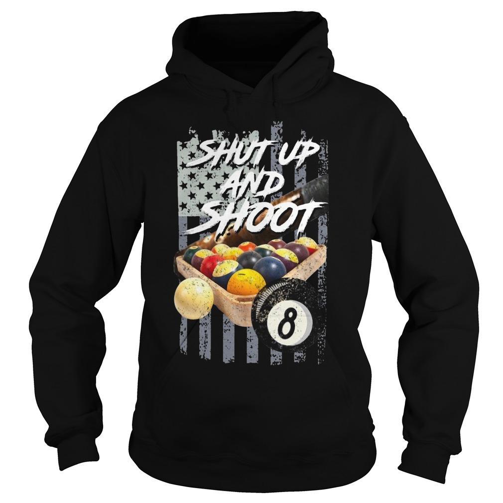 American Flag Billiard Shut Up And Shoot Hoodie