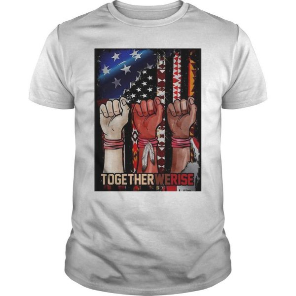 American Flag Black Live Matter Strong Hand Together We Rise Shirt