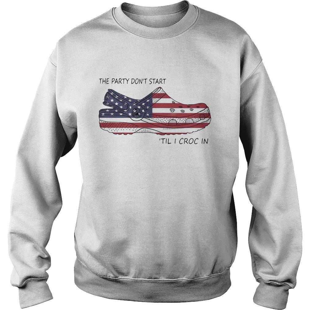American Flag The Party Don't Start 'Til I Croc In Sweater