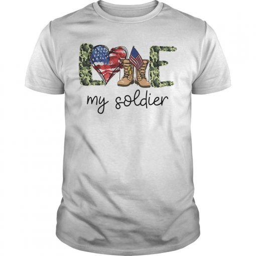 American Love My Soldier Shirt