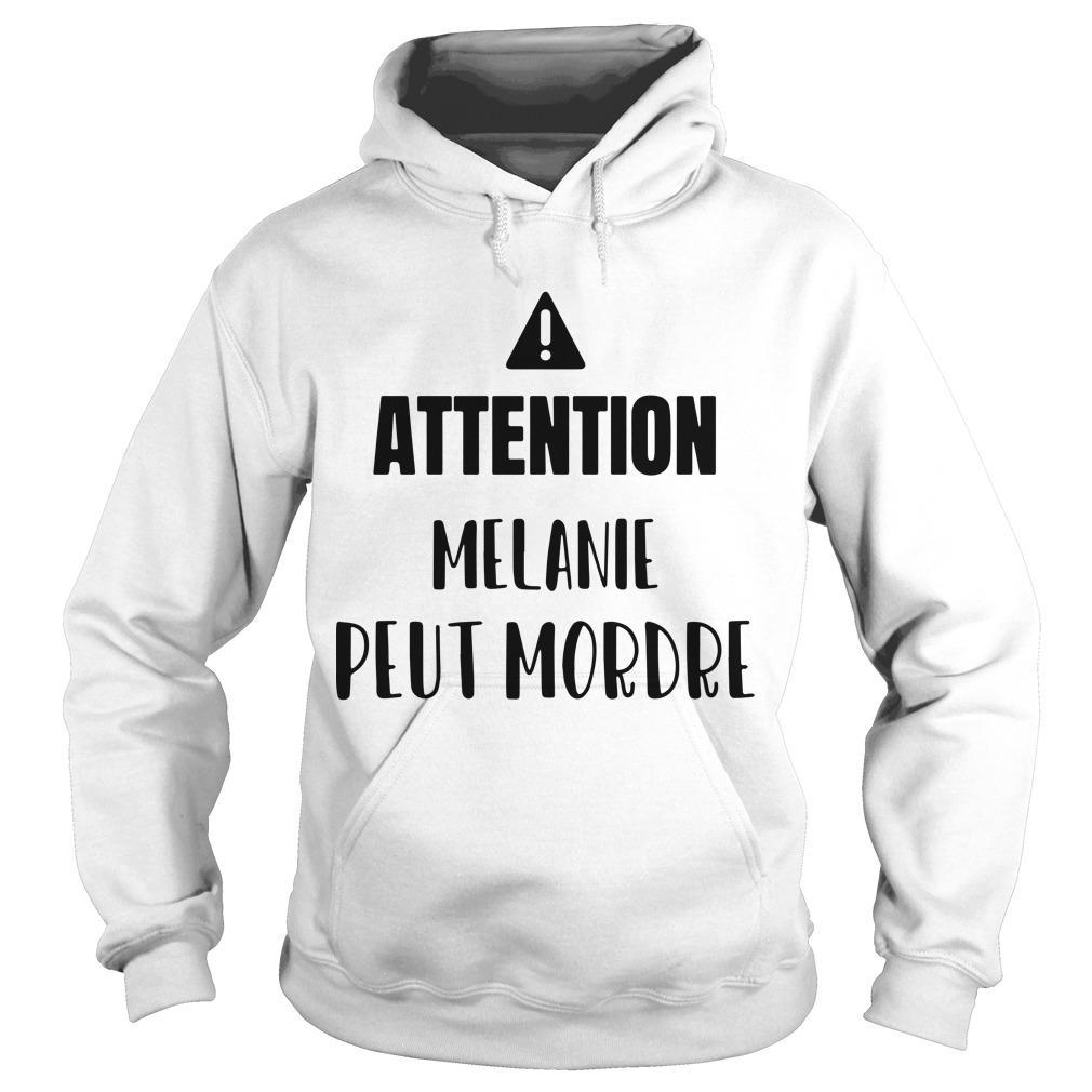 Attention Melanie Peut Mordre Hoodie